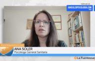 Entrevista a Ana Soler Gutiérrez, Psicóloga General Sanitaria