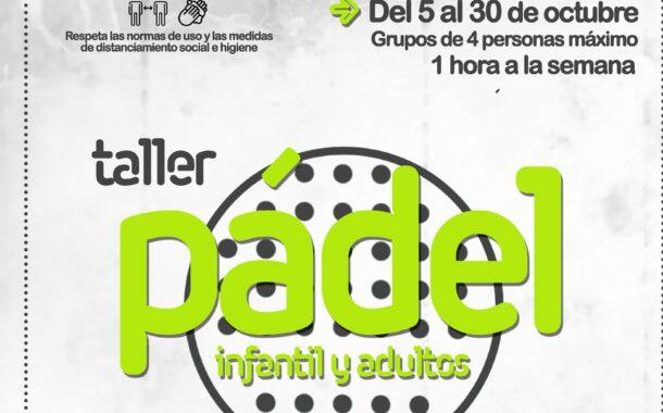 Taller de Pádel - Infantil y adultos