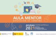 Abierto el plazo para solicitar ayudas para sufragar el coste de matriculación de los cursos de Aula Mentor